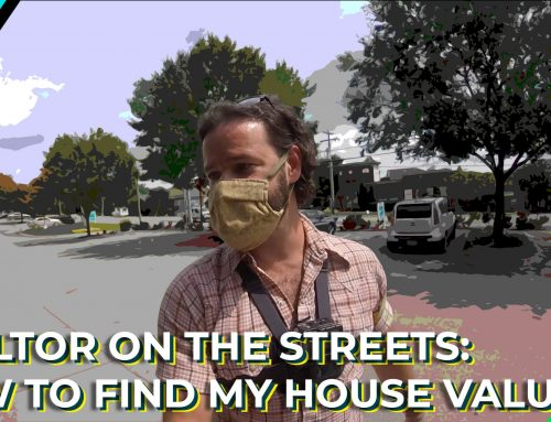 "Video: REALTOR ON THE STREETS – ""How to find my house value"""