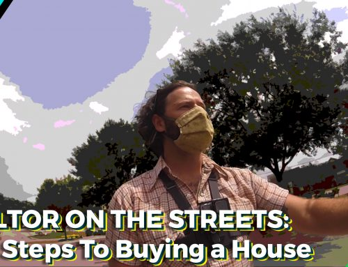 VIDEO: REALTOR ON THE STREETS  / First Steps To Buying a House