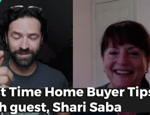 First Time Home Buyer Tips with Mortgage Lender, Shari Saba
