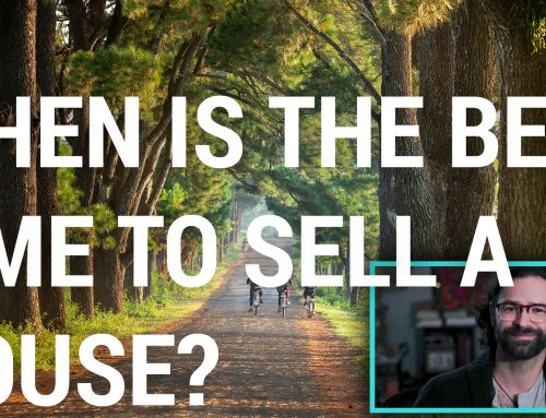 VIDEO: When Is The Best Time To Sell A House?