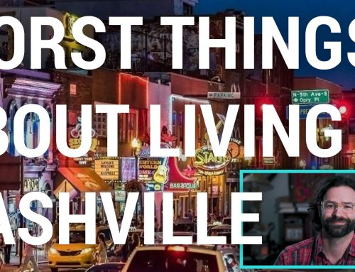VIDEO: Worst Things About Living In Nashville