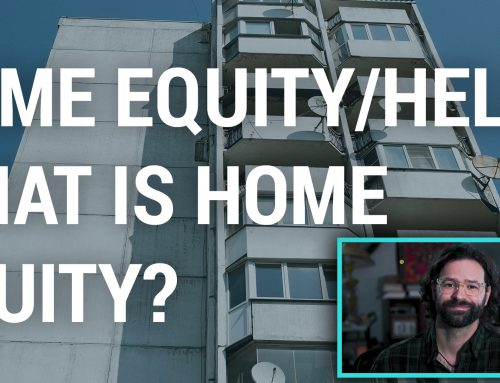 VIDEO: Home Equity Loan / Heloc / What is Home Equity?