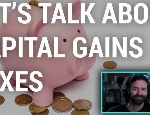 Video: Let's Talk About Capital Gains Taxes